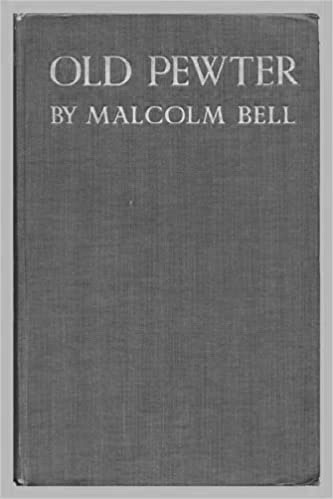 Old Pewter (1911) by Malcolm Bell