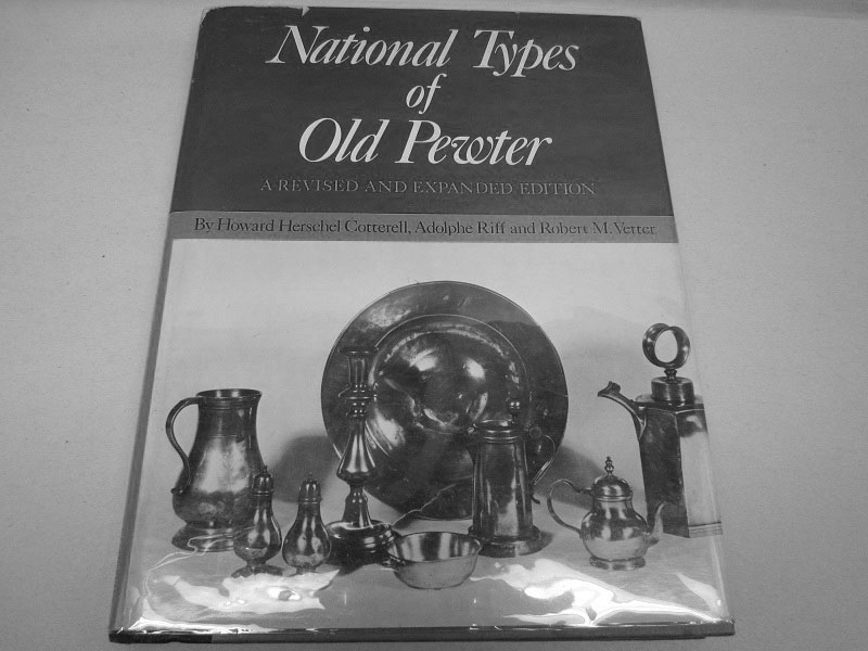 National Types of Old Pewter (1950) by Cotterell, Riff, & Vetter
