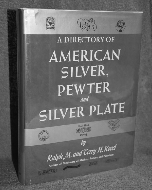 American Silver, Pewter & Silver Plate (1979) by Ralph & Terry Kovel